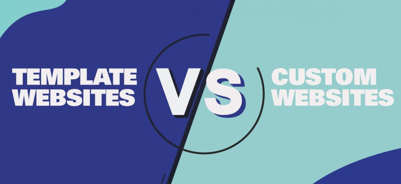 Template vs custom website