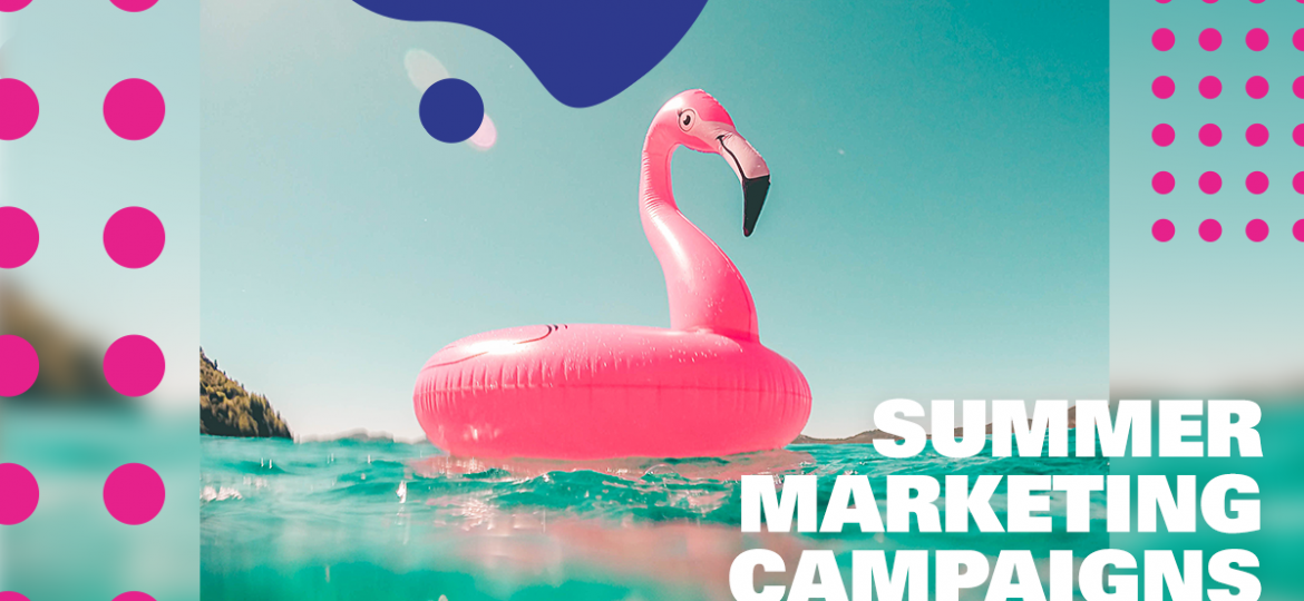Summer Marketing Campaigns